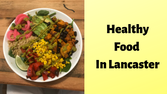 healthy-food-in-lancaster